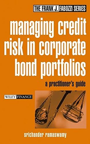 Managing Credit Risk in Corporate Bond Portfolios: A Practitioner's Guide by Wiley