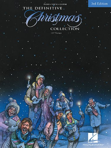 The Definitive Christmas Collection 3rd Edition (Christmas Songs List For Children)