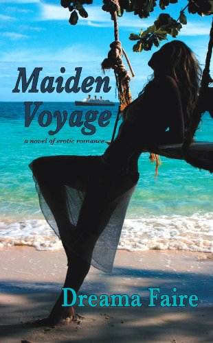 Maiden Voyage: a novel of erotic romance -