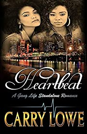 HeartBeat: A Standalone Gang Life Romance