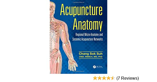 Acupuncture Anatomy Regional Micro Anatomy And Systemic Acupuncture