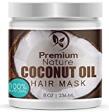 Coconut Oil for Natural Hair Coconut Oil Hair Mask Conditioner - 8 oz 100% Natural Deep Leave In Conditioner - Sulfate Free Damaged Hair Treatment - Moisturizing Intensive Repair Restores Shine & Nourishes Scalp Premium Nature