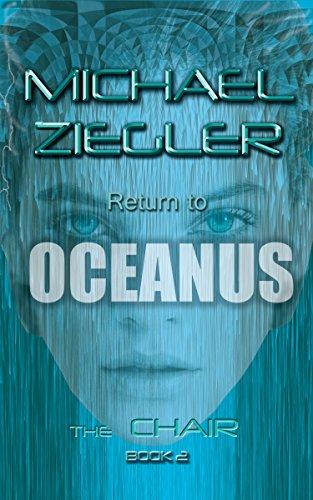 Oceanus Series (RETURN TO OCEANUS: The Chair book ll Final Chapter)