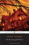 The Haunting of Hill House (Penguin Classics), Shirley Jackson, 0143039989