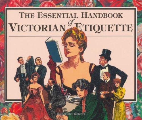 1890 Victorian Antique - The Essential Handbook of Victorian Etiquette