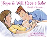 img - for Hope & Will Have a Baby: The Gift of Surrogacy book / textbook / text book