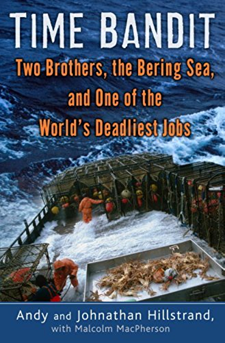 Time Bandit: Two Brothers, the Bering Sea, and One of the World's Deadliest Jobs (English Edition)