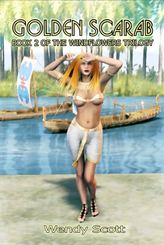 Book: Golden Scarab (The Windflowers Trilogy) by Wendy Scott