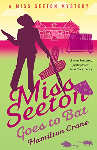 Miss Seeton Goes to Bat (A Miss Seeton Mystery Book 14)
