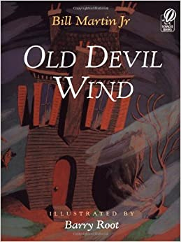 Old Devil Wind by Bill, Jr. Martin (1996-08-15)