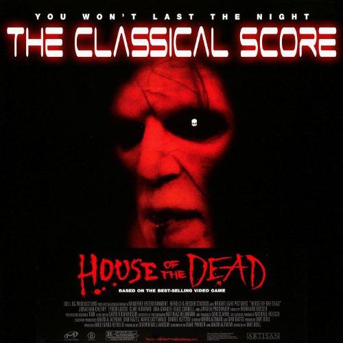 House of the Dead - The Classical Score (Original Soundtrack)