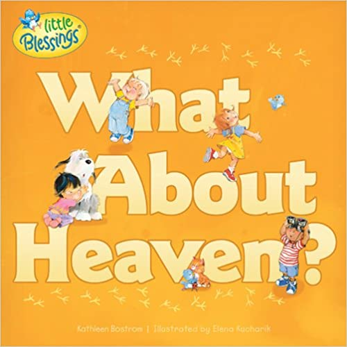 `IBOOK` What About Heaven? (Little Blessings). LOTTO through venta access Directed Conteo