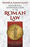 img - for Historical Introducton to the Roman Law Fourth Edition, Revised (1920) book / textbook / text book