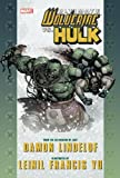 Front cover for the book Ultimate Wolverine vs. Hulk by Damon Lindelof