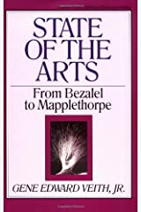 State of the Arts: From Bezalel to Mapplethorpe (Volume 13) Paperback