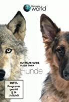 Discovery World - Ultimate Guide - Alles �ber Hunde