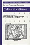 Celtes et celtisme culture, traditions, patrimoine