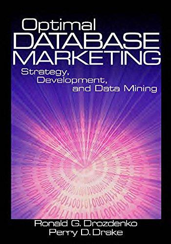 Download Optimal Database Marketing: Strategy, Development, and Data Mining Pdf