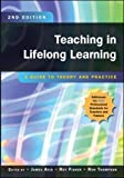 Teaching In Lifelong Learning: A Guide To Theory And Practice (UK Higher Education OUP Humanities & Social Sciences Education OUP)