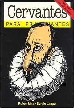 Book Cervantes Para Principiantes / Cervantes for Beginners (Spanish Edition) by Ruben Mira (2011-01-31)