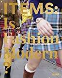 img - for Items: Is Fashion Modern? book / textbook / text book