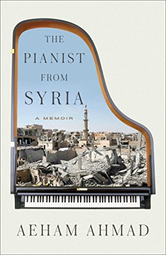 Book Cover: The Pianist from Syria: A Memoir