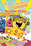 Little Miss Sunshine in: Here Comes the Sun!, Michael Daedalus Kenny, 1421540711