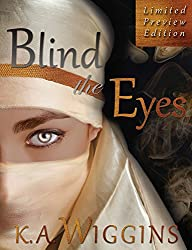 Blind the Eyes Limited Preview Edition: Free 3 Chapter Preview
