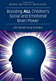 Boosting ALL Children's Social and Emotional Brain Power, Marie-Nathalie Beaudoin, 1452258368