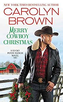 Merry Cowboy Christmas (Lucky Penny Ranch) by [Brown, Carolyn]