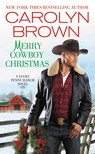 Merry Cowboy Christmas (Lucky Penny Ranch Book 3)