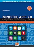 Mind the App! 2.0: Inspiring internet tools and activities to engage your students (The Resoureful Teacher Series) (The Resourceful Teacher Series)