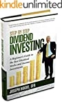 Step by Step Dividend Investing: A Be...