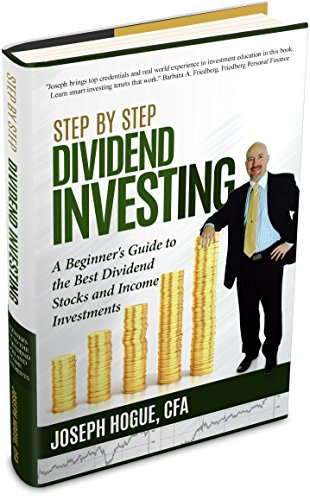Step by Step Dividend Investing: A Beginner