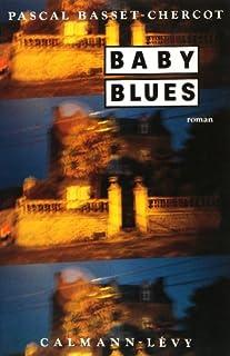 Baby blues : roman, Basset-Chercot, Pascal