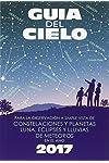https://libros.plus/guia-del-cielo-2017-para-la-observacion-a-simple-vista-de-constelaciones-y-planetas-luna-eclipses-y-lluvias-de-meteoros/