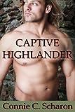 Captive Highlander (Highland Legends) (Volume 4)