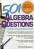 501 Algebra Questions, LearningExpress, LLC, 1576858987