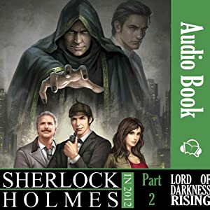 Sherlock Holmes in 2012: Lord of Darkness Rising Audiobook