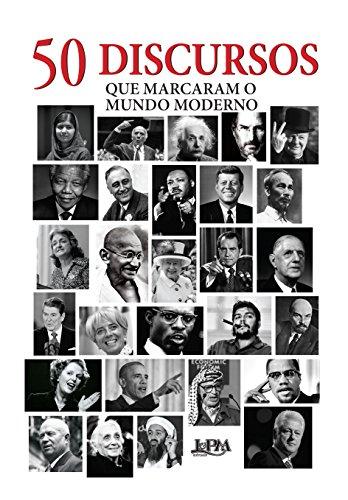 50 Discursos que Marcaram o Mundo Moderno - Formato Convencional