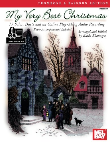 My Very Best Christmas, Trombone & Bassoon Edition: 17 Solos, Duets and a play-along recording on Christmas favorites