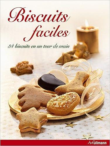 8fd9c2ce71c47a Livre téléchargeable gratuitement Biscuits Faciles, un tour de main ...