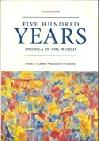 Five Hundred Years: America in the World, Scott E. Casper, 0536201382