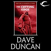 The Cutting Edge: Part One of A Handful of Men | Dave Duncan
