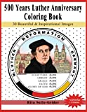 500 Years Luther Anniversary Coloring Book: 30