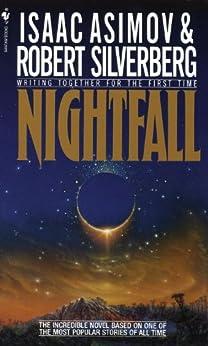 Nightfall by [Asimov, Isaac, Silverberg, Robert]