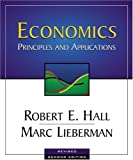 Economics : Principles and Applications, Hall, Robert E. and Lieberman, Marc, 0324019521
