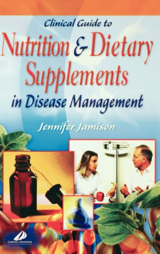 Clinical Guide to Nutrition and Dietary Supplements in Disease -
