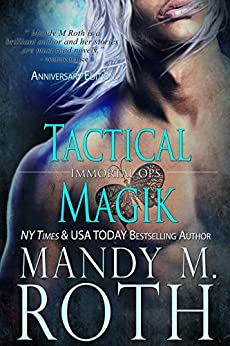 Tactical Magik (Immortal Ops Book 5) by [Roth, Mandy M.]
