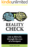 Reality Check: Life in Brazil through the eyes of a foreigner
